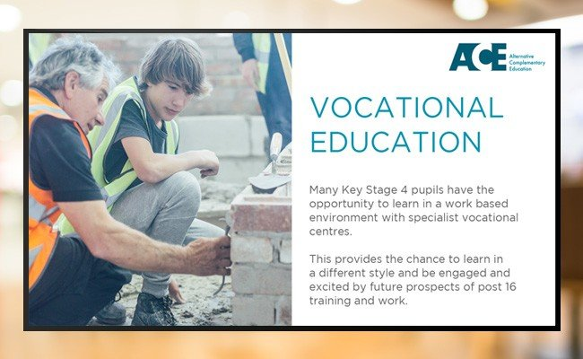 Digital signage education screen displaying Vocational Education message from ACE Schools