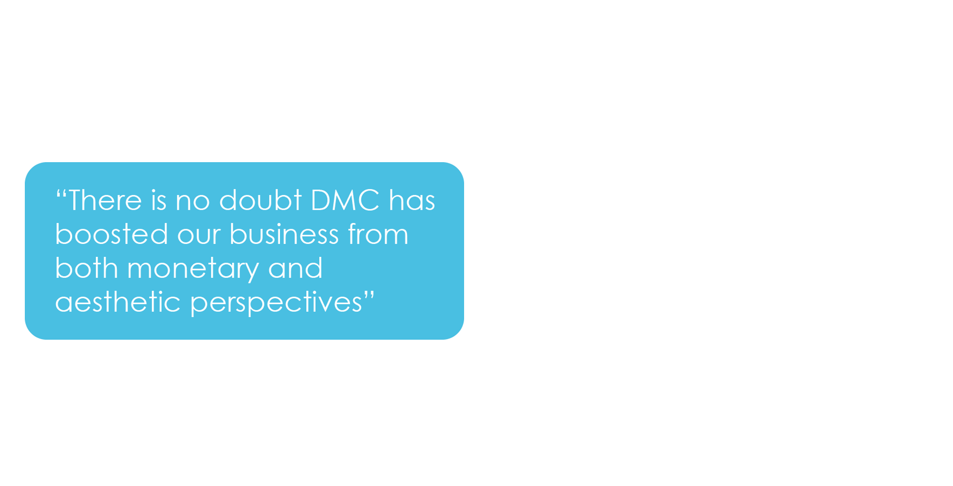Grosvenor Estate Agents - There is no doubt DMC has boosted our business from both monetary and aesthetic perspectives